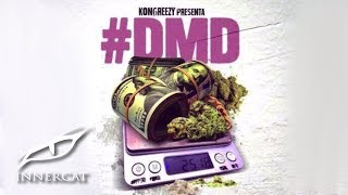 Dvice - DMD 💊💃🏼💸 ft. Kongreezy, Jamby El Favo, Myke Towers y Maximus Wel [Official Audio]