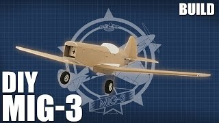 DIY FT MiG-3 - Build | Flite Test