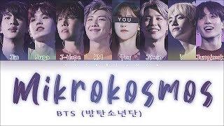 Download Lagu BTS (방탄소년단) — 'MIKROKOSMOS' (8 Members ver.) (Color Coded Lyrics Han|Rom|Eng) mp3
