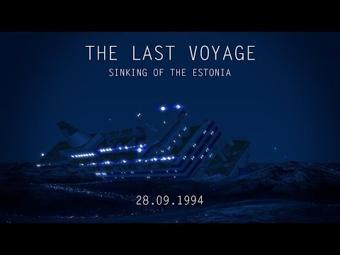 The Last Voyage [Sinking Of The Estonia 23 Years]