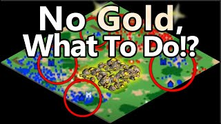 No Gold... What To Do!?