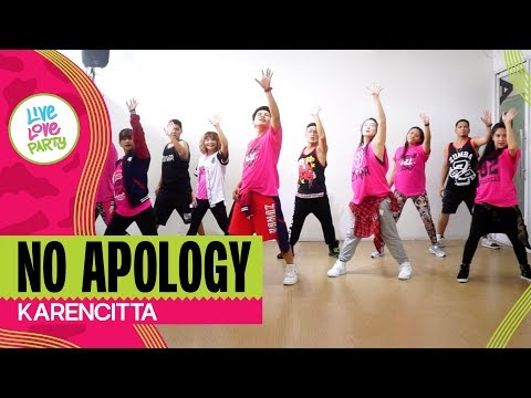 No Apology By Karencitta   Live Love Party™   Zumba®   Dance Fitness