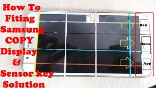 How To Change Samsung Copy Display Fiting & Sensor Key Home Key Not Working Solution Tested SAMSUNG