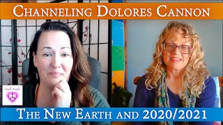 Pamela Aaralyn & Candace Craw- Goldman- Channeling Dolores Cannon- The New Earth and 2020/2021
