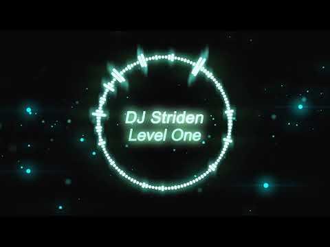 DJ Striden - Level One [Electro]