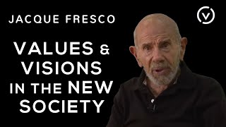 Jacque Fresco - Values & Visions in the New Society - April 16, 2011