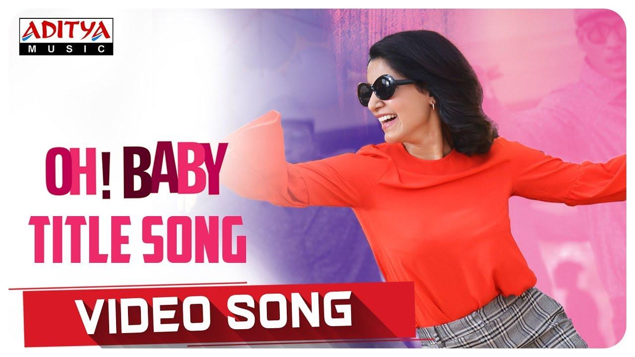 Oh Baby Video Song    Oh Baby Songs    Samantha Akkineni ...