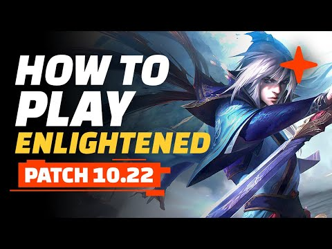 How to Play Enlightened - Teamfight Tactics Patch 10.22 Guide