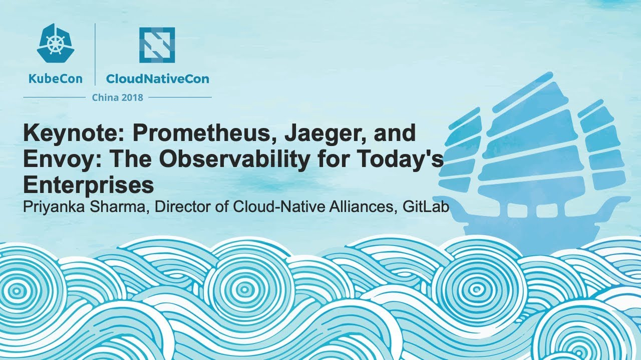 Prometheus, Jaeger, and Envoy: The Observability for Today's Enterprises - Priyanka Sharma