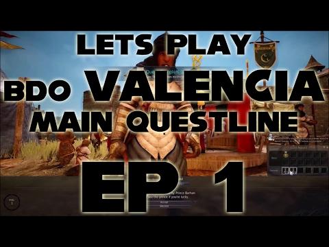 BDO Valencia Desert Main Questline | Ep 1 | Black Desert Online | Let's Play