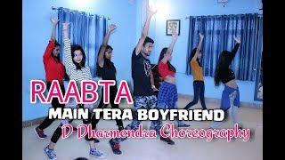 Main Tera Boyfriend || Raabta || Choreography By || D Dharmendra