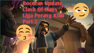 Update Clash Of Clans Liga Perang Klan Part 2