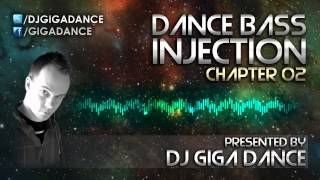 DJ Giga Dance - DANCE BASS INJECTION Chapter 02