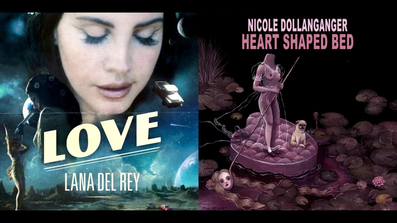 Lana Del Rey Nicole Dollanganger Love Heart Shaped Bed Mashup Youtube