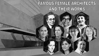 Famous Female Architects