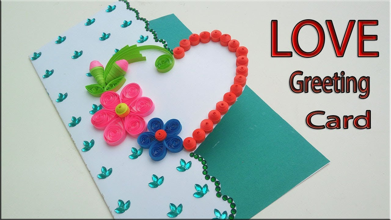 Beautiful Love Greeting Card Idea For Girlfriend