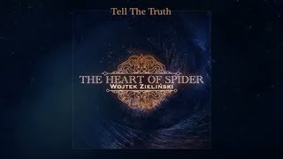The Heart of Spider - Tell The Truth