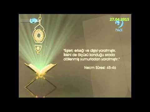 27-04-2015 Necm Suresi 45. ve 46. Ayetleri Meali - Yükselen Sözler – HİLAL TV