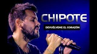 Chipote - Devuelveme el Corazón