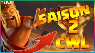 🔵CLASH OF CLANS - 19H00, CLAN WAR LEAGUE (CWL) SAISON 2 - FINAL DAY