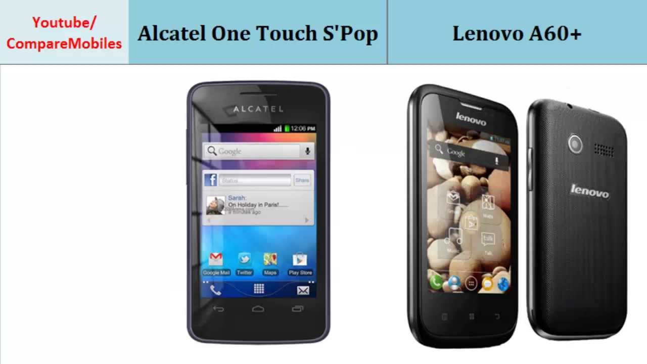 Alcatel One Touch S'Pop over Lenovo A60+, full specs