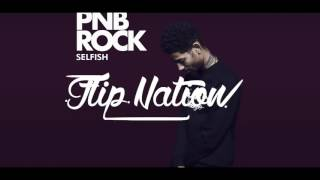 PnB Rock Selfish ( Sped Up )