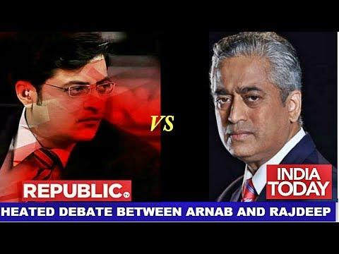 Arnab Goswami Vs Rajdeep Sardesai Heated Debate | REPUBLIC TV live | INDIA TODAy