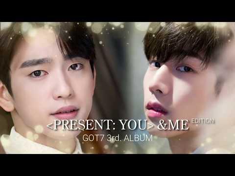 GOT7 Higher - Present: You&Me Edition (Sub. Español)