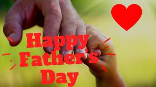 Father's Day WhatsApp Status Video 2019 | Happy Father's Day