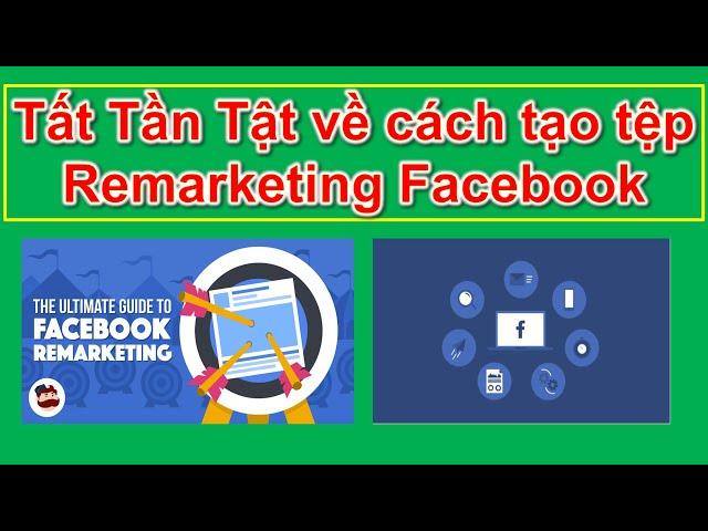 [Lê Văn Trường – MMO] Tất Tần Tật về cách tạo tệp tiếp thị lại Remarketing trong Facebook 2020