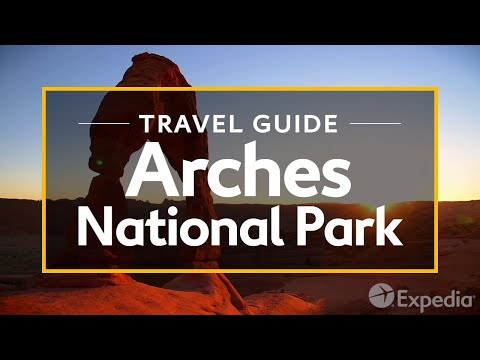 Video: Arches National Park Vacation Travel Guide | Expedia