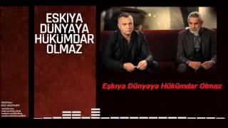 Eşkiya Dünyaya Hükümdar Olmaz  [Orijinal Dizi Müzikleri © 2016 Kalan Müzik ] Video