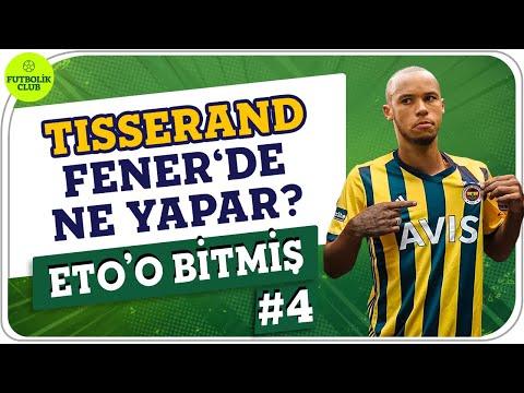 Marcel Tisserand, Fenerbahçe'de Ne Yapar? | Mustafa Demirtaş Tisserand Analizi | Eto'o Bitmiş #4
