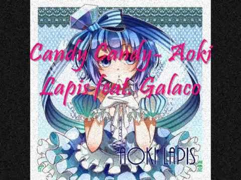 Aoki Lapis feat. Galaco~ Candy Candy