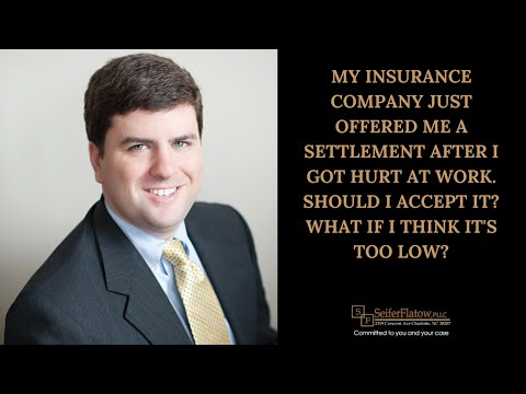 My insurance company offered me a settlement after I got hurt at work. Should I accept it?