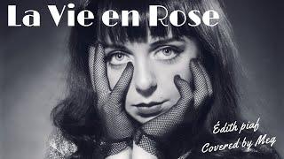 Édith Piaf ll La Vie en Rose 💕 ll COVER