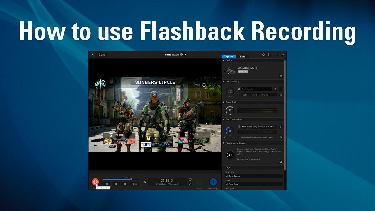 How to use Elgato Flashback Recording