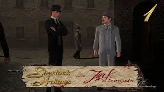 Sherlock Holmes contra Jack el Destripador [PC] | Parte 1 - Elemental mi Querido Peter