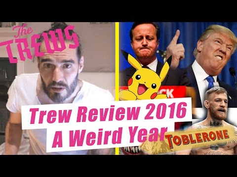 Trew Review 2016 - A Weird Year: Russell Brand The Trews (E385)