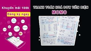 Hướng dẫn thanh toán hoá đơn tiền điện lực bằng MoMo | Online