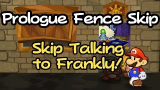 Prologue Fence Skip - Skip Talking to Frankly in the Prologue