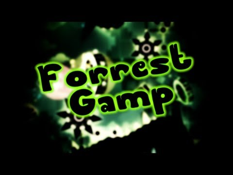 [Geometry Dash] Forrest Gamp by Th04 (me) (Demon 10*) *Read Desc*