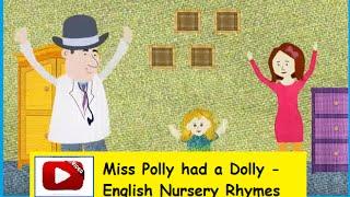 Miss Polly had a Dolly - English Nursery Rhymes HD