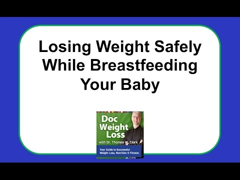 Doc Weight Loss   Losing Weight Safely While Breastfeeding Your Baby