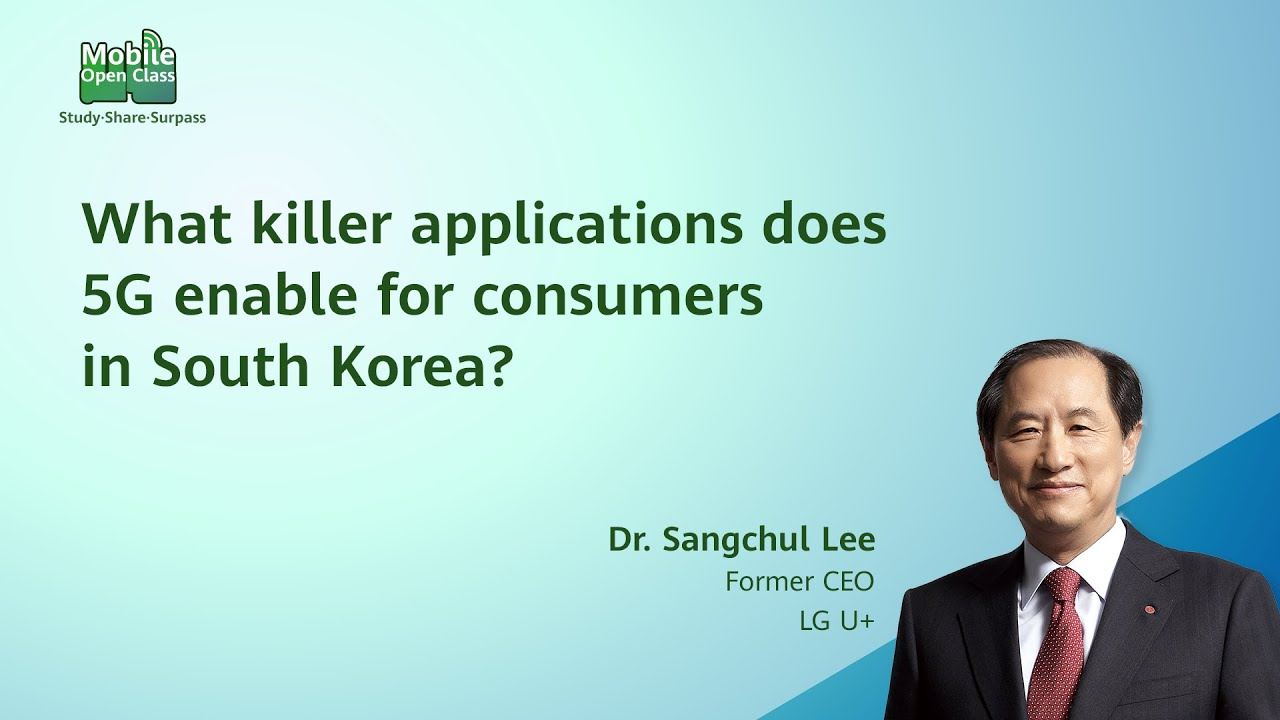 Mobile Open Class: Amazing 5G-enabled Apps in South Korea