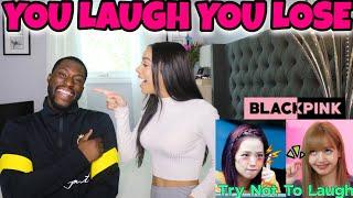 BLACKPINK YOU LAUGH = YOU LOSE CHALLENGE!