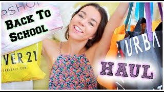HUGE Back To School Clothing Haul! Forever21, Urban Outfitters, Topshop, DSW, Windsor & more!