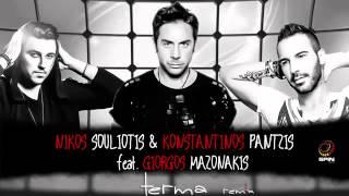 Terma - Nikos Souliotis & Konstantinos Pantzis feat.Giorgos Mazonakis (Remix 2015) [+Free Mp3]