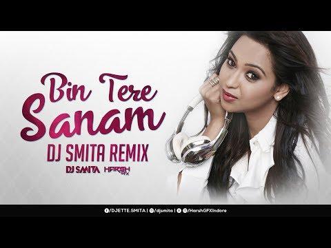 DJ Smita | Bin Tere Sanam | Remix | Harsh GFX |  Udit Narayan | Kavita Krishnamurthy Mp3