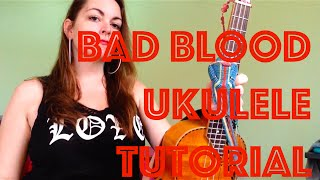 Bad Blood Easy Ukulele Tutorial Taylor Swift